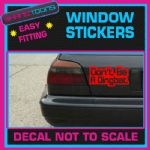 DONT BE A DINGBAT KEITH LEMON CAR WINDOW VINYL STICKER DECAL GRAPHICS SIGN